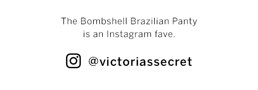 The Bombshell Brazilian Panty is an instagram fave.