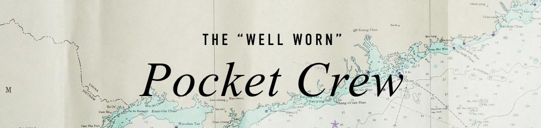 "THE ""WELL WORN"" Pocket Crew"