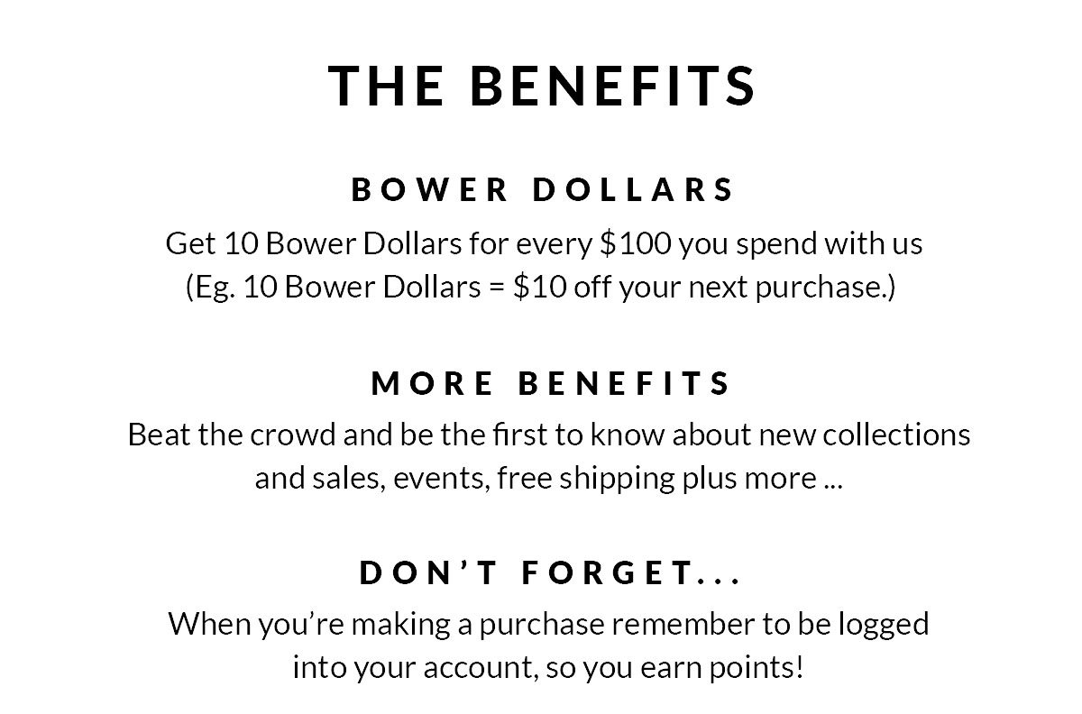 Welcome to the Bower Club. Find Out More.