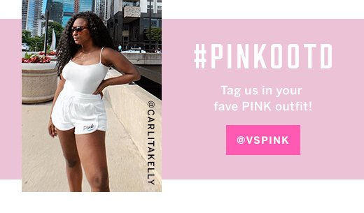 #PINKOOTD Tag us in your fave PINK outfit! @VSPINK