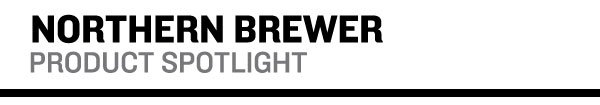 Northern Brewer Product Spotlight
