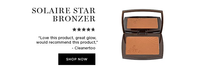 "SOLAIRE STAR BRONZER - ""Love this product, great glow, would recommend this product."" - Cleanertoo - SHOP NOW"