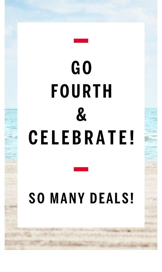 Go fourth and celebrate