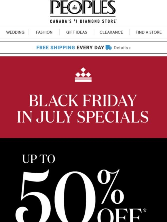People's Jewellers: Black Friday in July Specials Up to 50