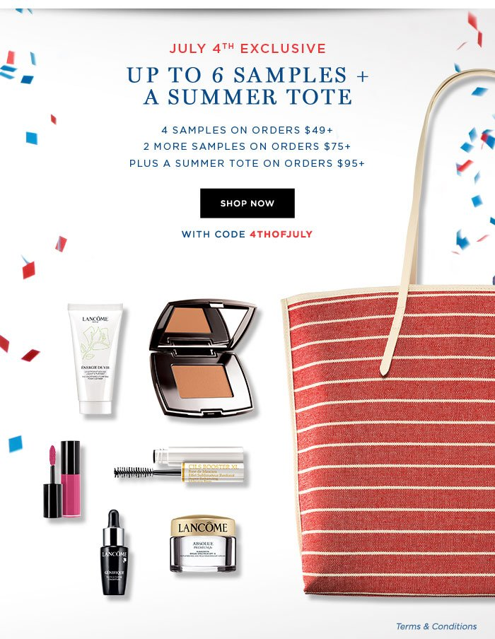 JULY 4TH EXCLUSIVE - UP TO 6 SAMPLES PLUS A SUMMER TOTE - 4 SAMPLES ON ORDERS $49 PLUS - 2 MORE SAMPLES ON ORDERS $75 PLUS - PLUS A SUMMER TOTE ON ORDERS $95 PLUS - SHOP NOW - WITH CODE 4THOFJULY