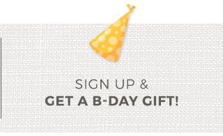 Sign up for Birthday Offers