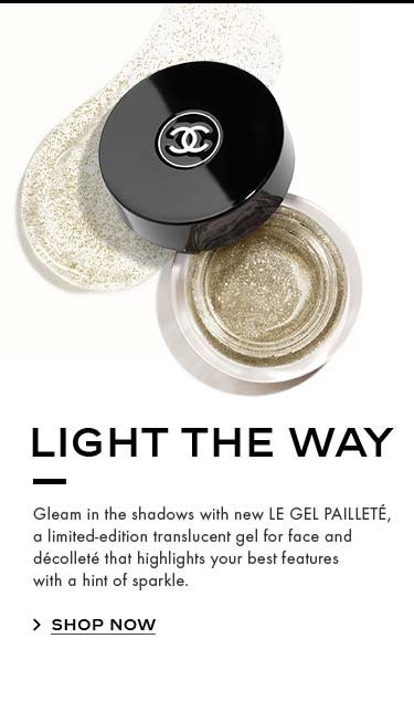 LIGHT THE WAY. Gleam in the shadows with new LE GEL PAILLETÉ, a limited-edition translucent gel for face and décolleté that highlights your best features with a hint of sparkle. SHOP NOW.