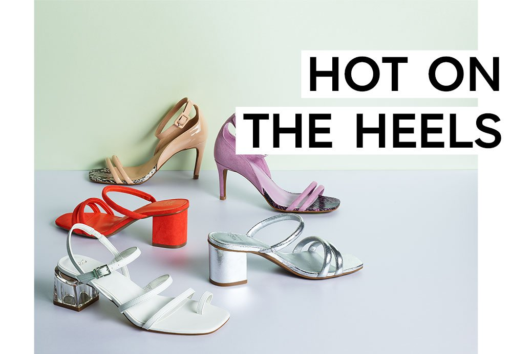 HOT ON THE HEELS