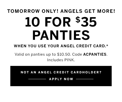 Angels Get 10 For $35 Panties, Apply Now