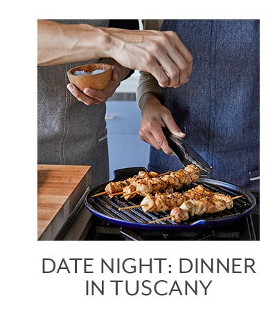 Class: Date Night • Dinner in Tuscany