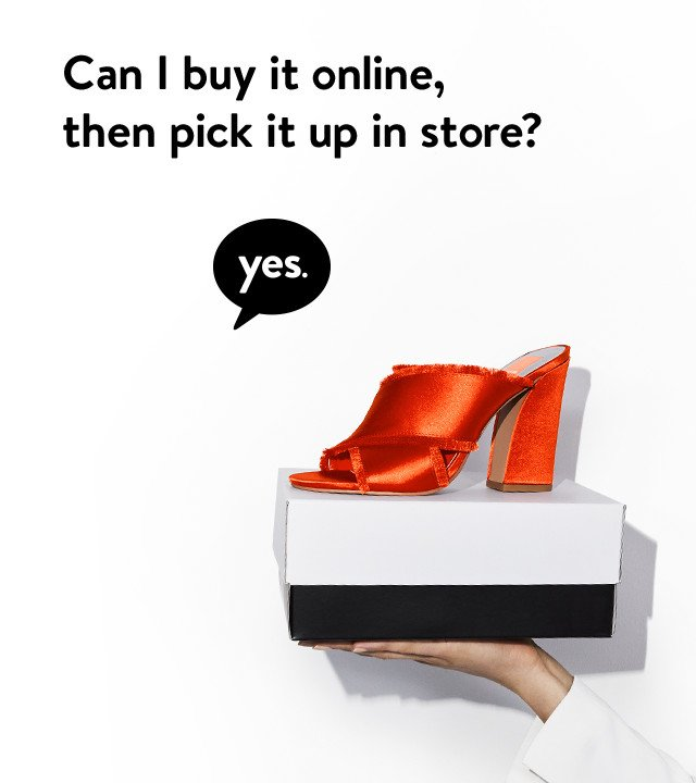Can I buy it online, then pick it up in store? Yes.