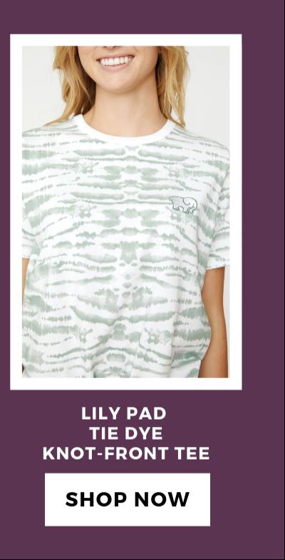 LILY PAD TIE DYE