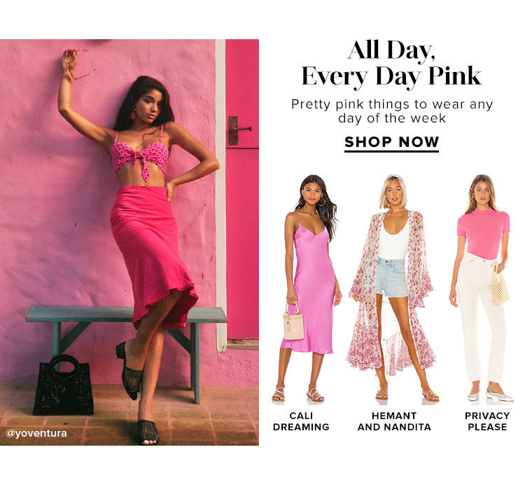 All Day, Every Day Pink. Pretty pink things to wear any day of the week. Shop Now.