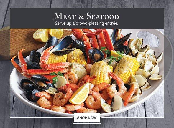 Meat & Seafood - Serve up a crowd-pleasing entrée.