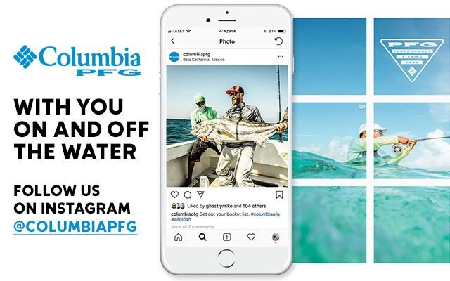 Columbia PFG: With you on and off the water.