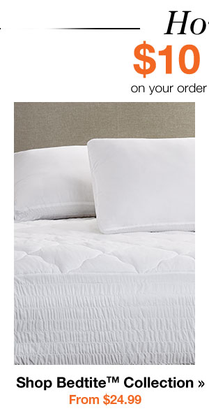 Shop Bedtite Collection From $24.99