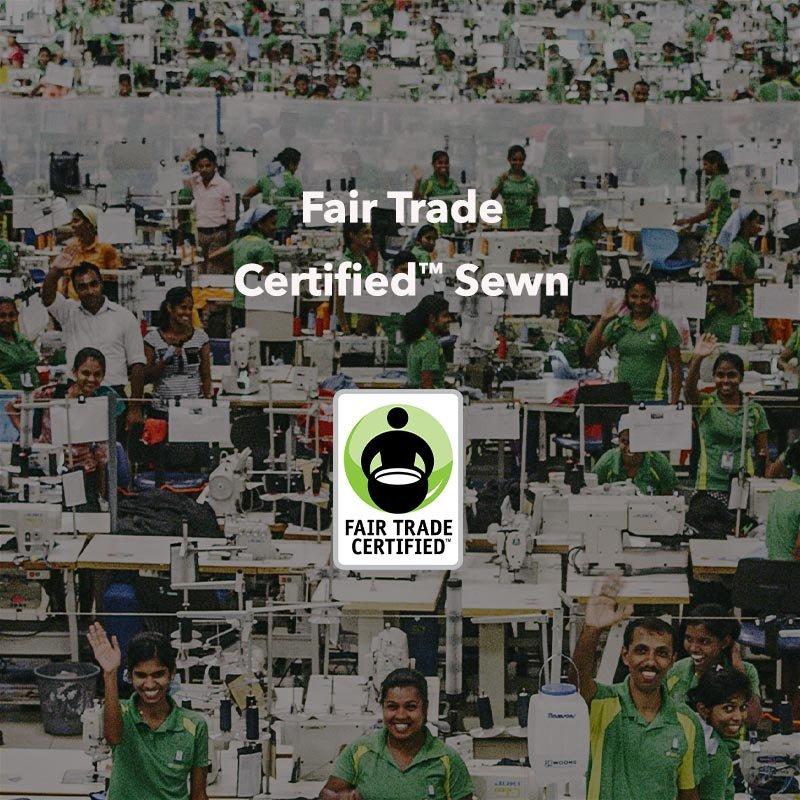 Fair Trade Certified™ Sewn