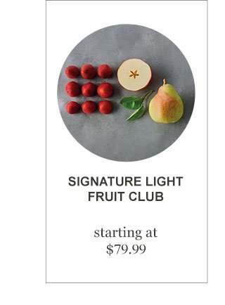 Signature Light Fruit Club