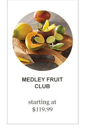 Medley Fruit Club