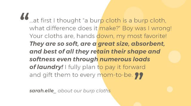 People love our burp cloths
