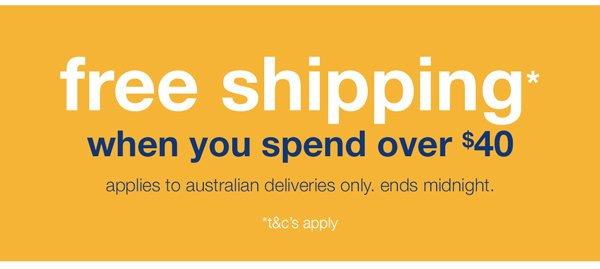 FREE SHIPPING WHEN YOU SPEND OVER $40