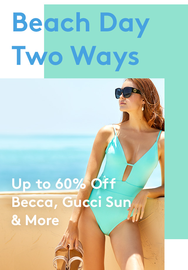 Beach Day Two Ways | Up to 60% Off | Becca, Gucci Sun & More