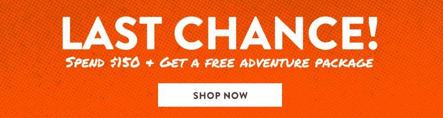 Free Adventure Package With Purchase of $150 or More