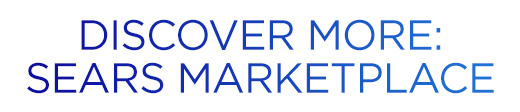 DISCOVER MORE: SEARS MARKETPLACE