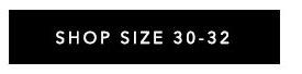 Shop Size 30-32