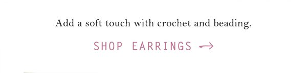 Shop earrings.