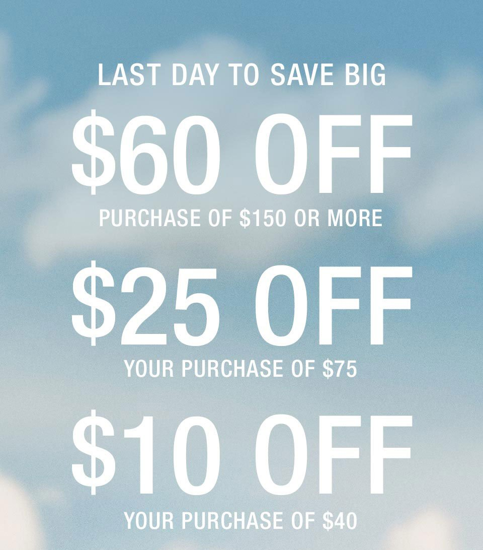 Last Day to Save Big