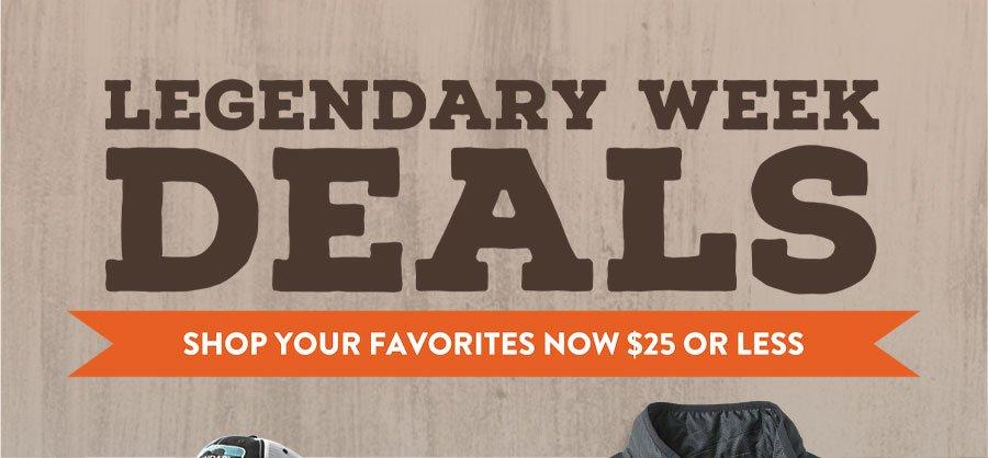 Legendary Week Deals - Shop Your Favorites Now $25 or Less