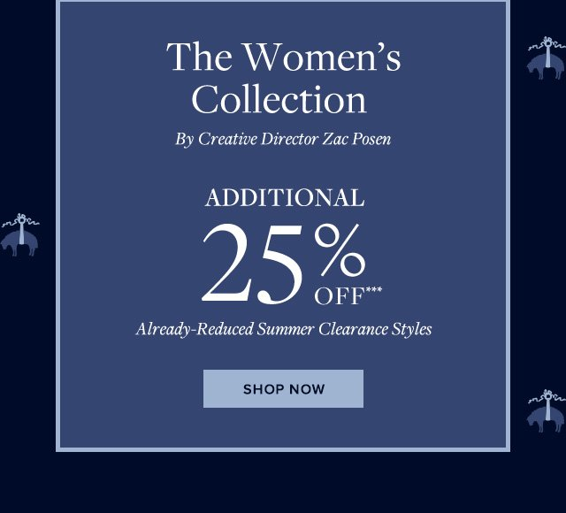 The Women's Collection by Creative Director Zac Posen. Additional 25% off already-reduced summer clearance styles. Shop now.