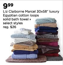 "$9.99 Liz Claiborne Marcel 30x58"" luxury Egyptian cotton loops solid bath towel, select styles, regular $26"