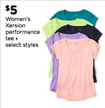 $5 Women's Xersion performance tee, select styles