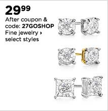 $29.99 After coupon & code: 27GOSHOP Fine jewelry, select styles