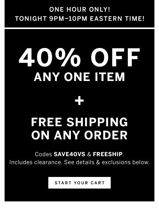 40% off any one item + Free Shipping on any order
