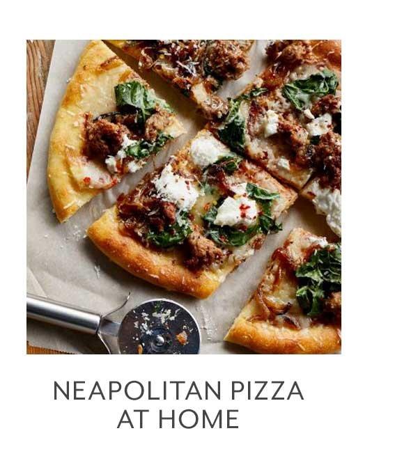 Neopolitan Pizza at Home