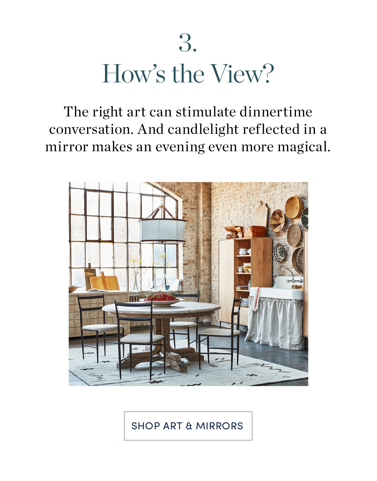 3. How's the View? Shop Art & Mirros >