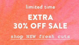Extra 30% off sale items.