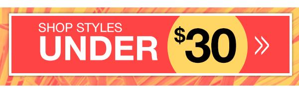 Shop Doorbuster Styles Under $30