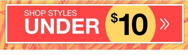 Shop Doorbuster Styles Under $10