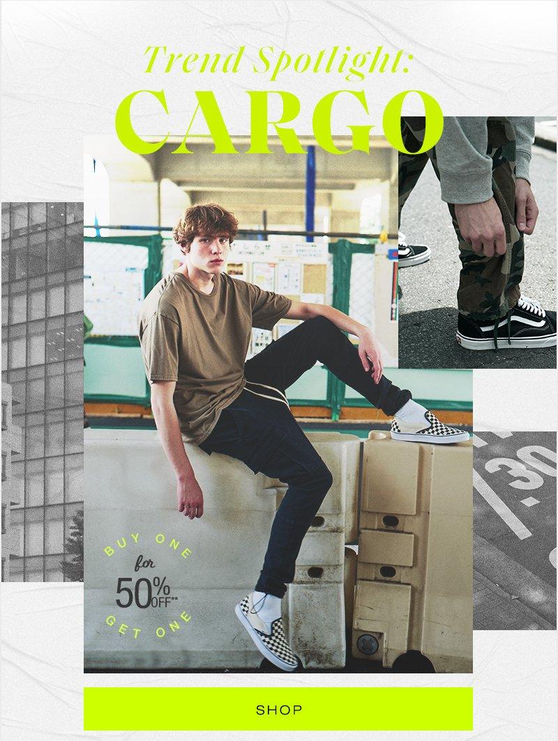 Trend Spotlight: Cargo - Buy One Get One 50% Off - Shop