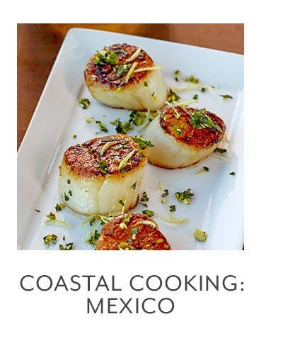 Class: Coastal Cooking • Mexico