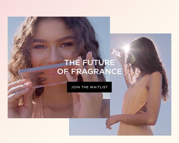 THE FUTURE OF FRAGRANCE - JOIN THE WAITLIST