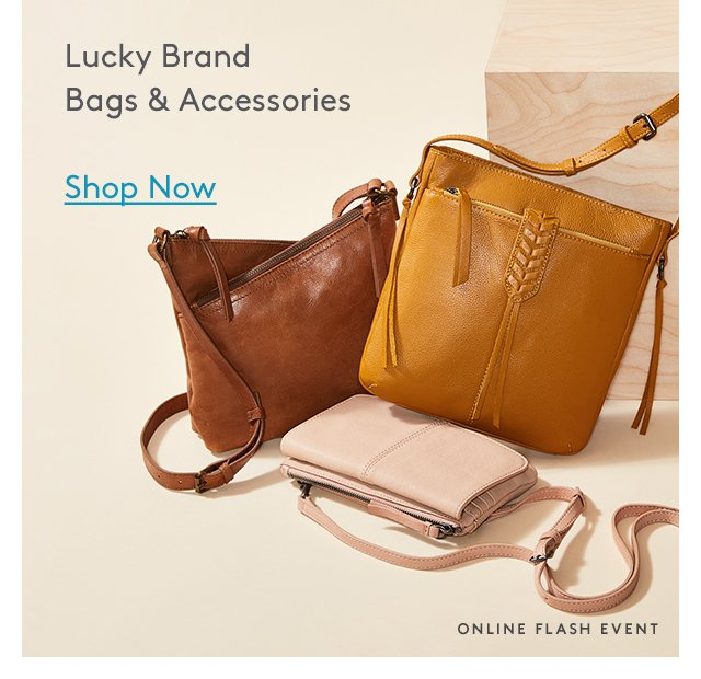 Lucky Brand | Bags & Accessories | Shop Now | Online Flash Event
