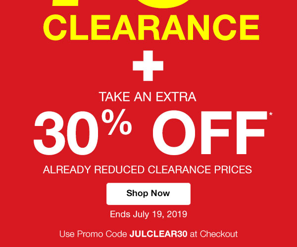 Up to 70% OFF CLEARANCE Plus take an extra 30% OFF already reduced clearance prices when you use promo code JULCLEAR30 at checkout.