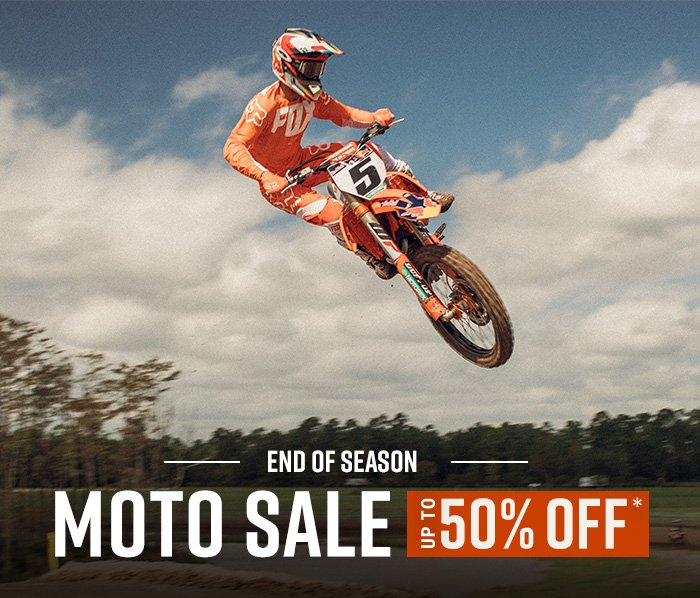 END OF SEASON  MOTO SALE *UP TO 50% OFF