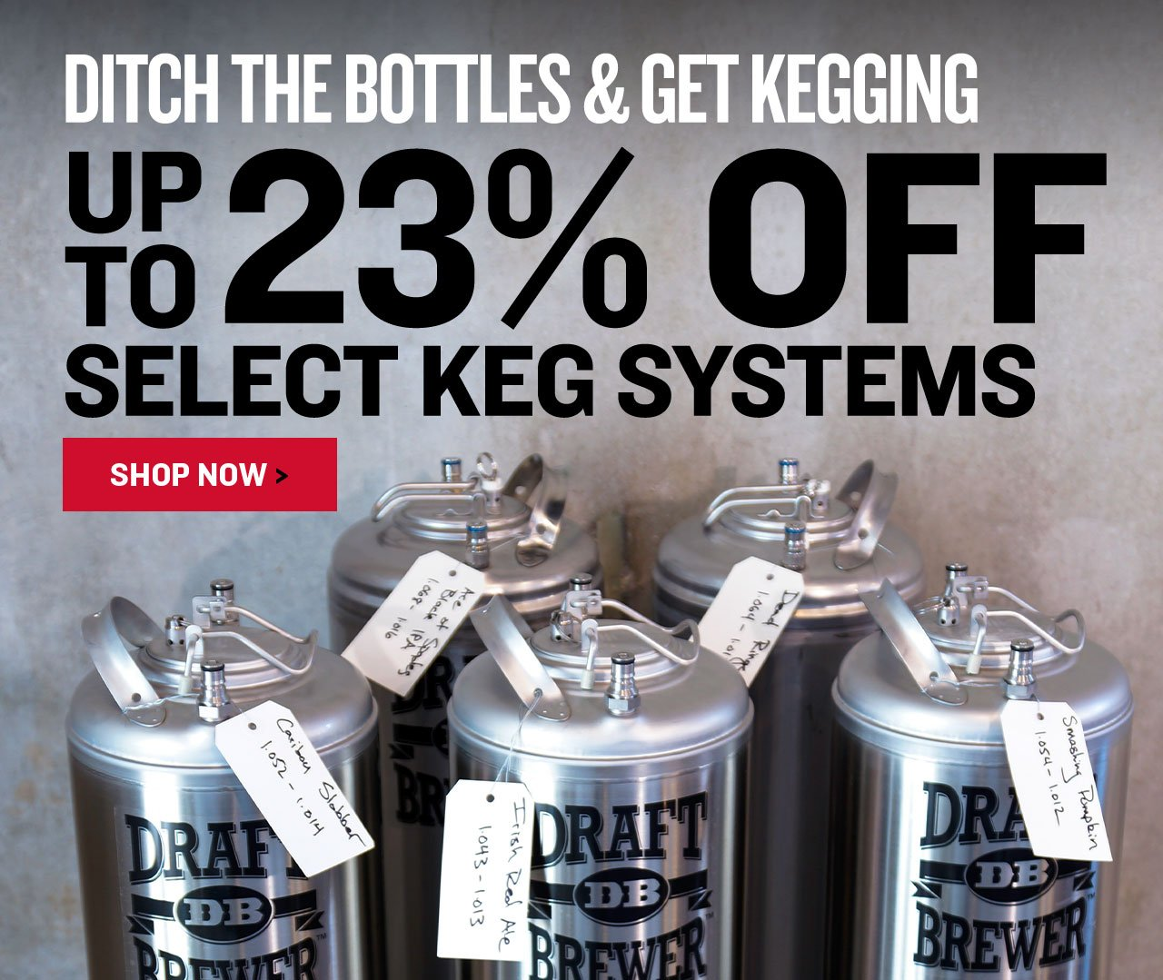 Up to 23% Off Select Keg Systems. No Promo Code Required.