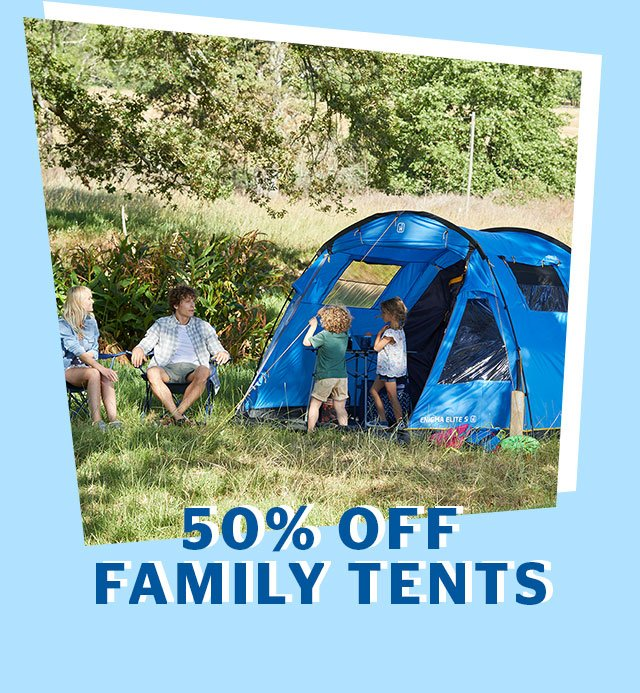 50% Off Family Tents